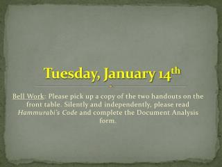 Tuesday, January 14 th