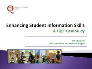 Enhancing Student Information Skills A TQEF Case Study