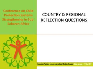 COUNTRY & REGIONAL REFLECTION QUESTIONS
