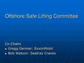 Offshore Safe Lifting Committee
