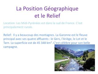 La Position  Géographique  et  le  Relief