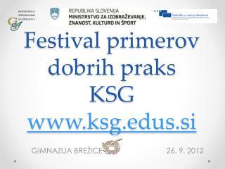 Festival primerov dobrih praks KSG  ksgs.si