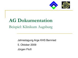AG Dokumentation Beispiel: Klinikum Augsburg