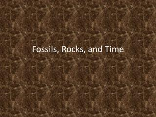 Fossils, Rocks, and Time