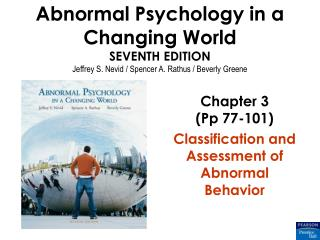 Chapter 3 (Pp 77-101) Classification and Assessment of Abnormal Behavior