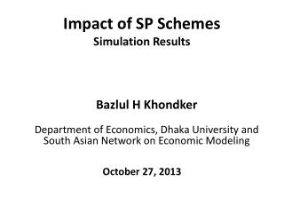 Impact of SP Schemes Simulation Results