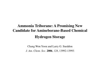 Ammonia Triborane: A Promising New Candidate for Amineborane-Based Chemical Hydrogen Storage