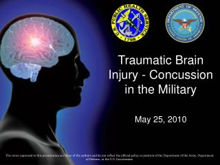 Traumatic Brain Injury - Concussion in the Military May 25, 2010