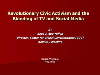 Revolutionary Civic Activism and the Blending of TV and Social Media