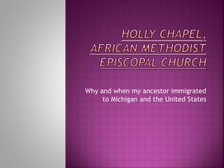 Holly Chapel, African Methodist Episcopal Church