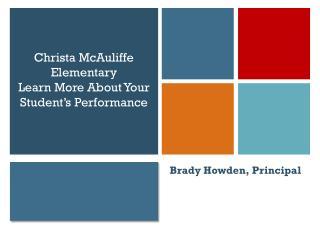 Brady Howden, Principal