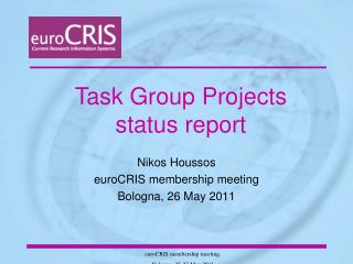 Nikos Houssos euroCRIS membership meeting  Bologna, 26 May 2011