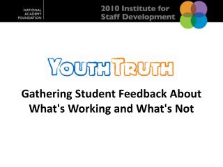 Gathering Student Feedback About What's Working and What's Not