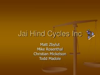 Jai Hind Cycles Inc