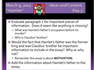 "March  9,  2011		      Ideas and Content ""Hamlet""						Day 3"