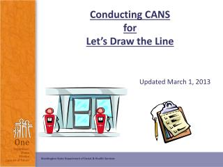 Conducting CANS for Let�s Draw the Line