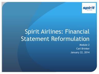 Spirit Airlines: Financial Statement Reformulation