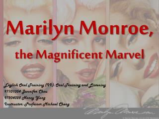 Marilyn Monroe, the Magnificent Marvel