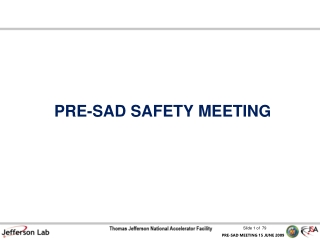 PRE-SAD SAFETY MEETING