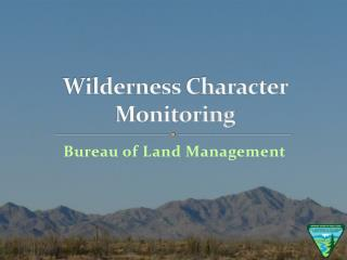 Wilderness Character Monitoring