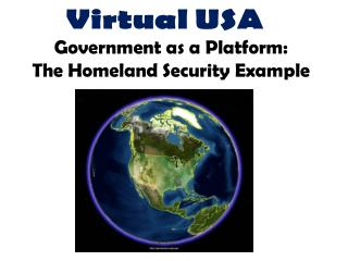 Government as a Platform:  The Homeland Security Example