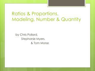 Ratios & Proportions, Modeling, Number & Quantity
