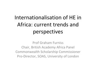 Internationalisation of HE in Africa: current trends and perspectives