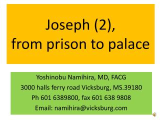 Joseph (2),  from prison to palace