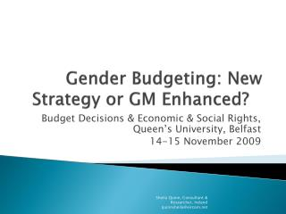 Gender Budgeting: New Strategy or  GM Enhanced?