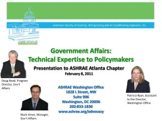 ASHRAE  Government Affairs: Technical Expertise to Policymakers