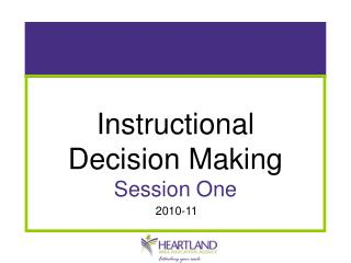 Instructional  Decision Making Session One