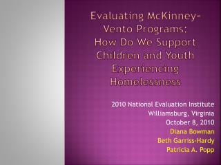 2010 National Evaluation Institute Williamsburg, Virginia  October 8, 2010  Diana Bowman