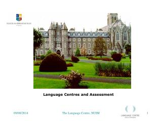 Language Centres and Assessment