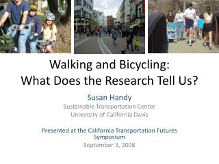 Walking and Bicycling: What Does the Research Tell Us?