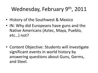 Wednesday, February 9 th , 2011