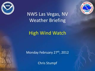 NWS Las Vegas, NV Weather Briefing High Wind Watch