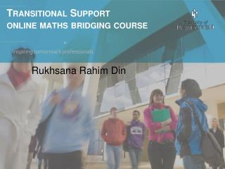 Transitional Support online  maths  bridging course