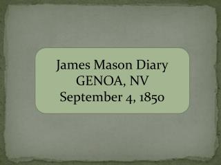 James Mason Diary GENOA, NV September 4, 1850
