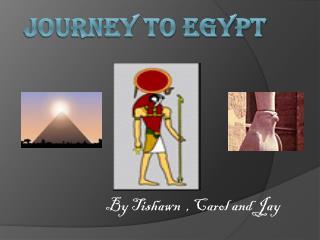 Journey to Egypt