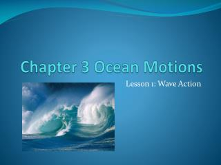 Chapter 3 Ocean Motions