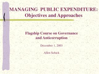 Flagship Course on Governance  and Anticorruption   December 1, 2003   Allen Schick