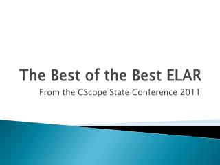 The Best of the Best ELAR