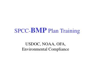 SPCC-BMP Plan Training