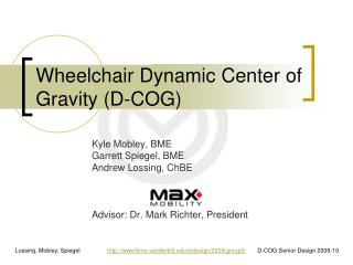 Wheelchair Dynamic Center of Gravity (D-COG)