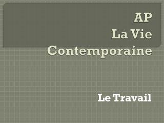 AP La Vie  Contemporaine