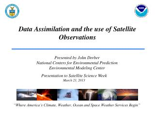 Data Assimilation and the use of Satellite Observations