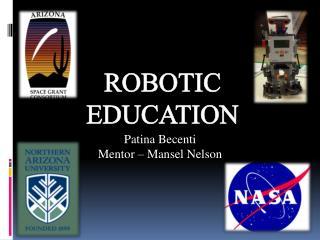 Robotic Education
