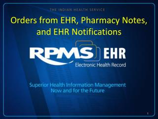 Orders from EHR, Pharmacy Notes, and EHR Notifications