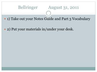 Bellringer	 August  31,  2011
