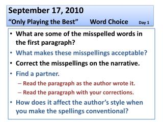 """September 17, 2010 """"Only Playing the Best""""Word Choice Day 1"""